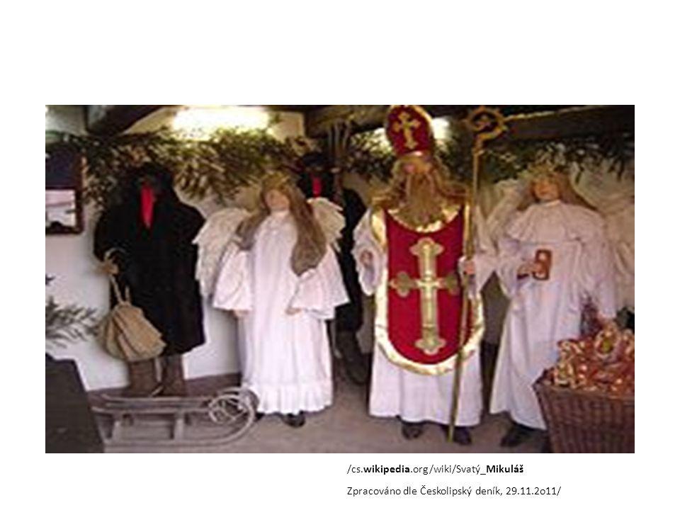 /cs.wikipedia.org/wiki/Svatý_Mikuláš Zpracováno dle Českolipský deník, 29.11.2o11/