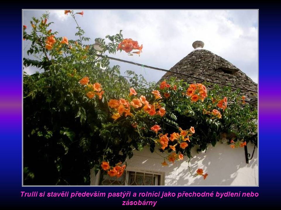 Název trullo pochází z řeckého slova troulos, které označuje kupoli