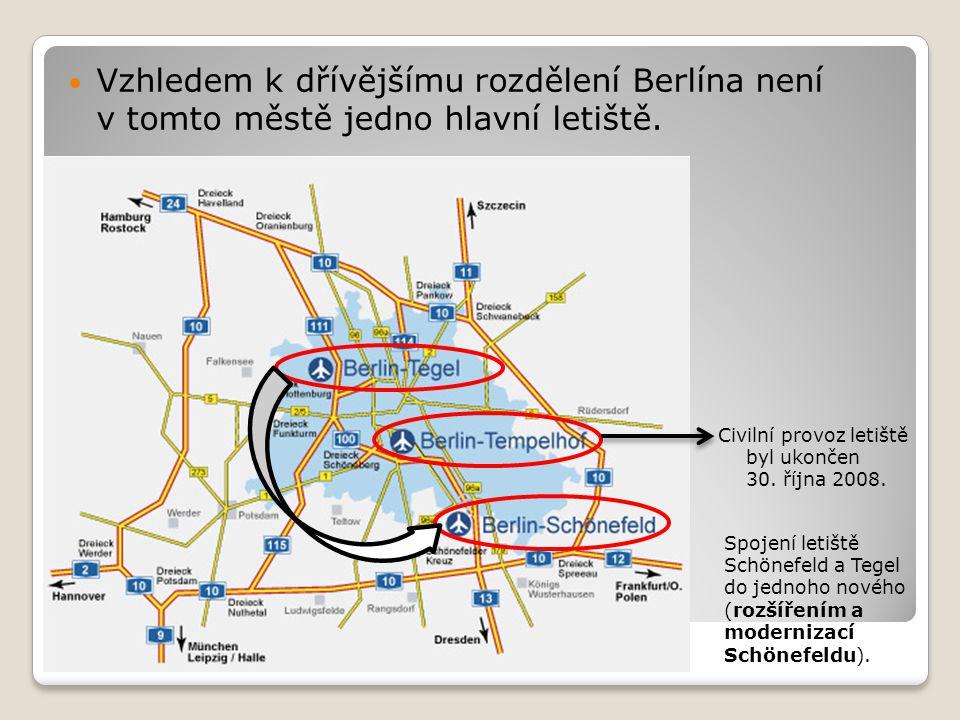 Vzhledem k dřívějšímu rozdělení Berlína není v tomto městě jedno hlavní letiště.