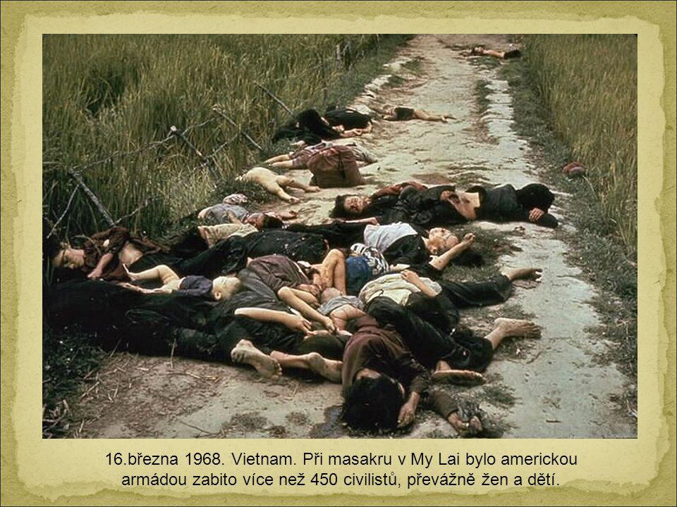 9.10.1967. La Higuera, Bolívie. Che Guevara je zabit bolivijskou armádou při pokusu připojit se k tamním partyzánům.