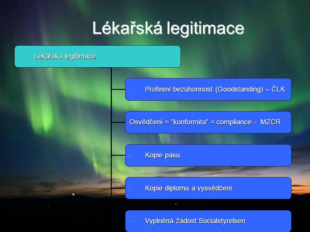 Lékařská legitimace 2014-08-21Co dál doktoři Lékařská legitimace Lékařská legitimace Lékařská legitimace Lékařská legitimace Profesní bezúhonnost (Goo