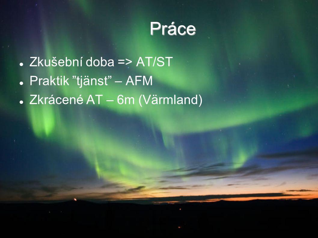 """Práce Zkušební doba => AT/ST Praktik """"tjänst"""" – AFM Zkrácené AT – 6m (Värmland) 2014-08-21Co dál doktoři"""