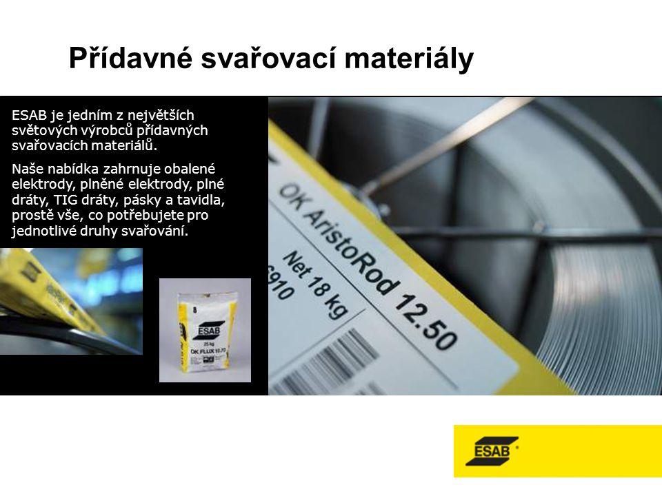 Přídavné svařovací materiály ESAB je jedním z největších světových výrobců přídavných svařovacích materiálů.