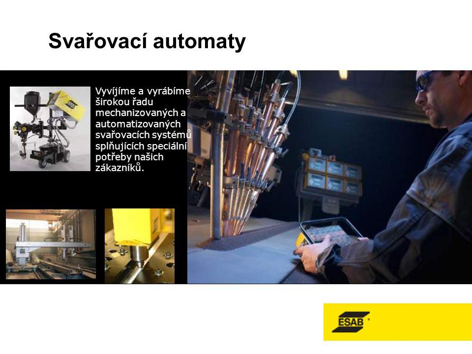 Svařovací automaty Vyvíjíme a vyrábíme širokou řadu mechanizovaných a automatizovaných svařovacích systémů splňujících speciální potřeby našich zákazníků.