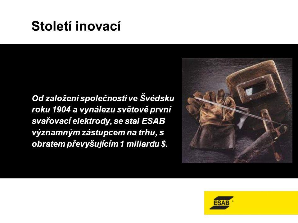 Od založení společnosti ve Švédsku roku 1904 a vynálezu světově první svařovací elektrody, se stal ESAB významným zástupcem na trhu, s obratem převyšujícím 1 miliardu $.