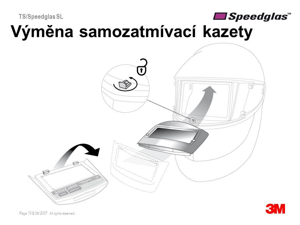 Page 10 © 3M 2007. All rights reserved. TS/Speedglas SL Výměna samozatmívací kazety