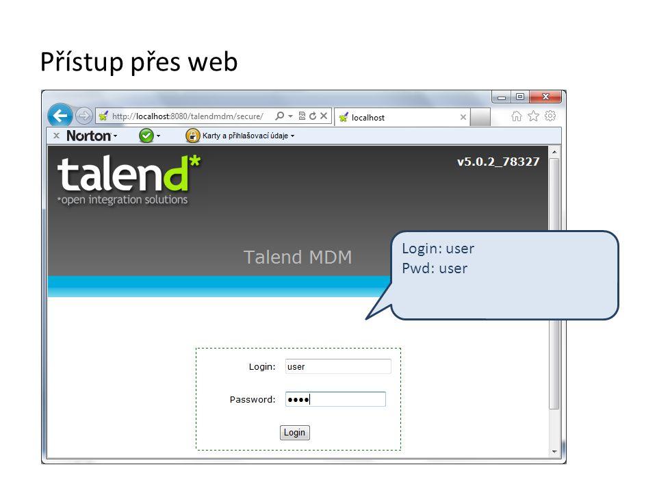 Přístup přes web Login: user Pwd: user