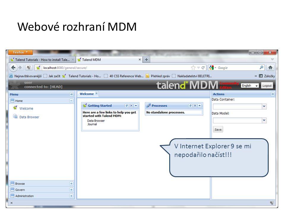 Webové rozhraní MDM V Internet Explorer 9 se mi nepodařilo načíst!!!