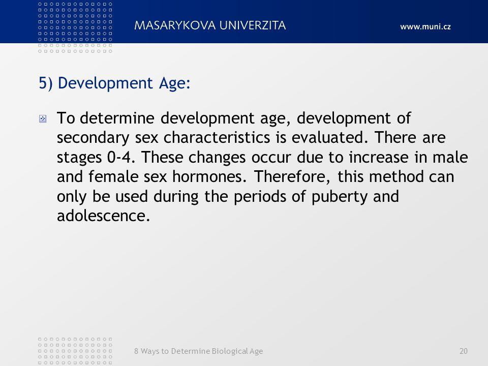 8. Možnosti stanovení biologického věku21 Děkuji za pozornost.
