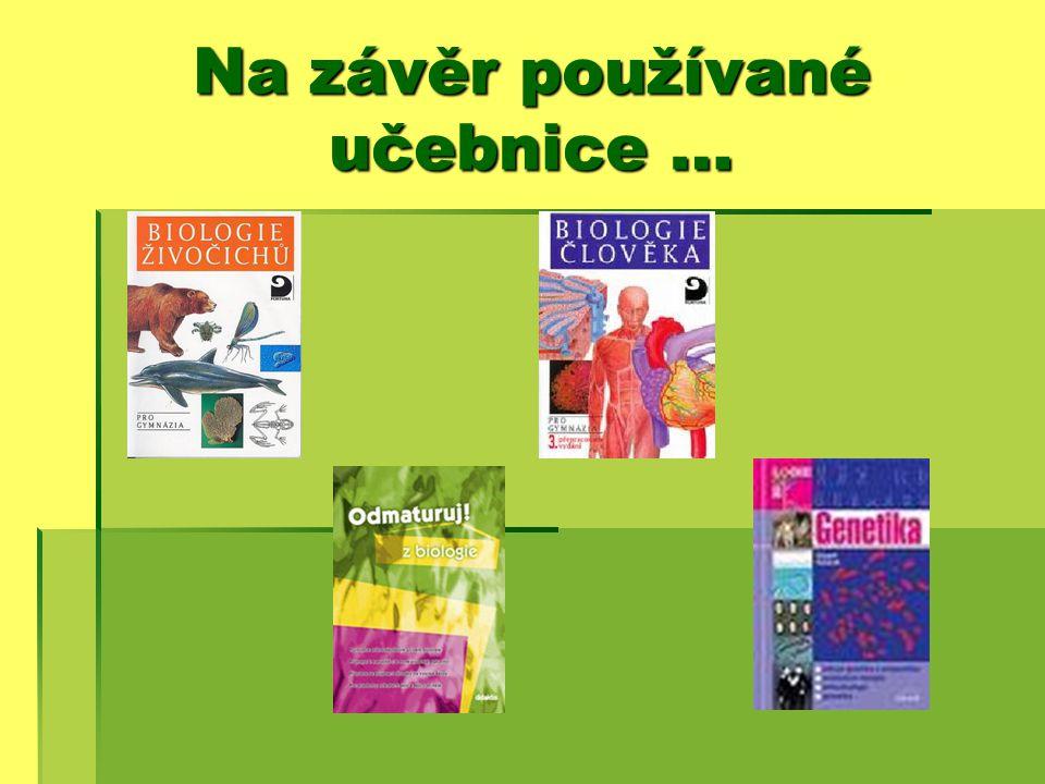 Na závěr používané učebnice …