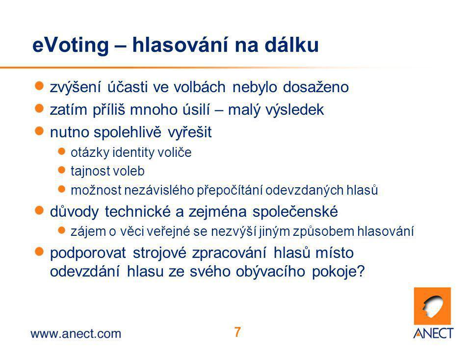 7 eVoting – hlasování na dálku zvýšení účasti ve volbách nebylo dosaženo zatím příliš mnoho úsilí – malý výsledek nutno spolehlivě vyřešit otázky identity voliče tajnost voleb možnost nezávislého přepočítání odevzdaných hlasů důvody technické a zejména společenské zájem o věci veřejné se nezvýší jiným způsobem hlasování podporovat strojové zpracování hlasů místo odevzdání hlasu ze svého obývacího pokoje