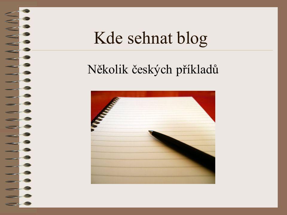 Kde sehnat blog Několik českých příkladů