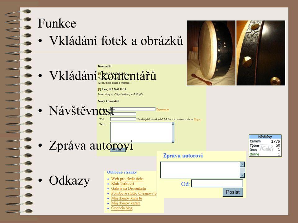 Funkce Vkládání fotek a obrázků Vkládání komentářů Návštěvnost Zpráva autorovi Odkazy