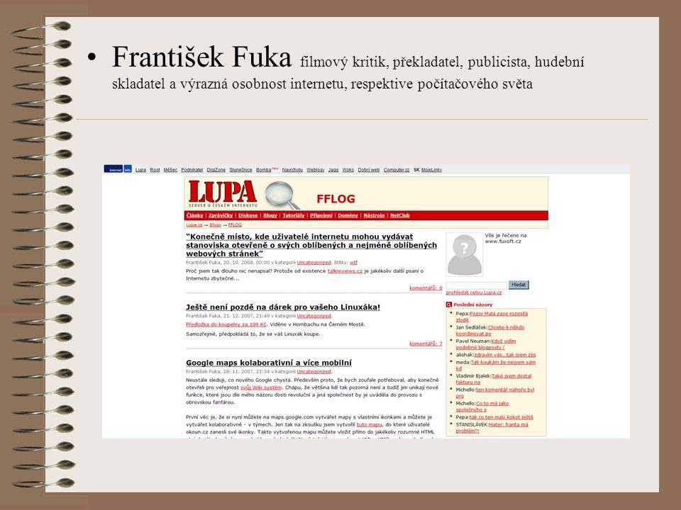 František Fuka filmový kritik, překladatel, publicista, hudební skladatel a výrazná osobnost internetu, respektive počítačového světa