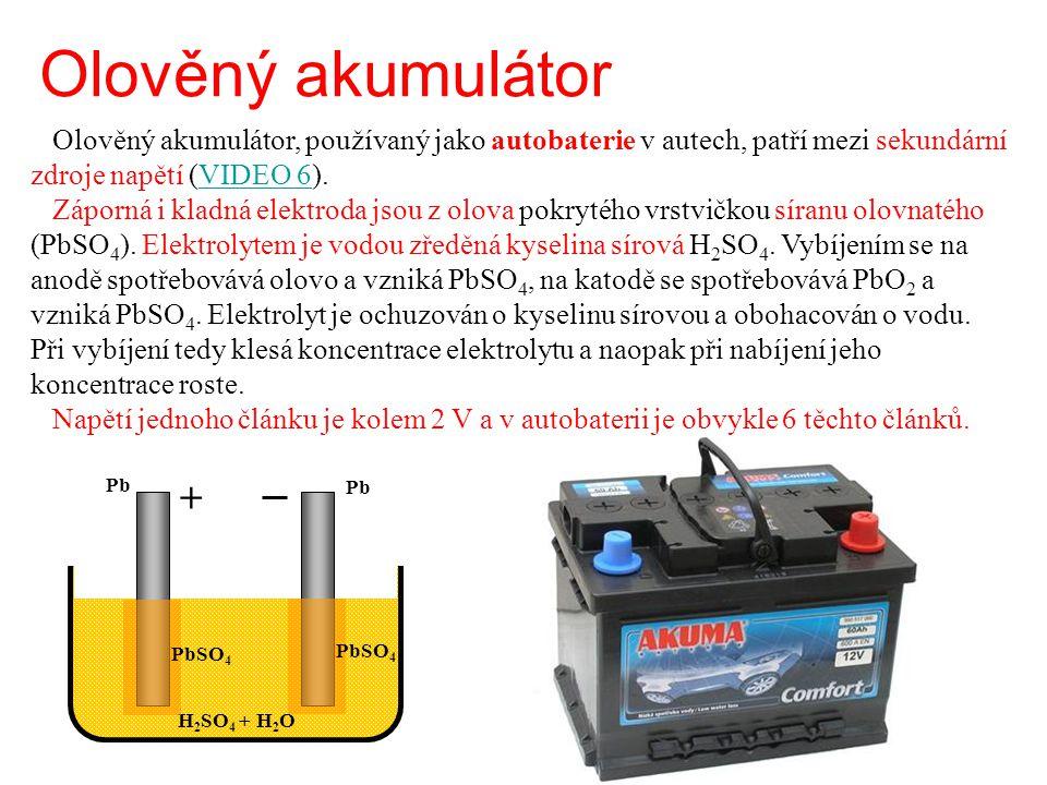 Olověný akumulátor Olověný akumulátor, používaný jako autobaterie v autech, patří mezi sekundární zdroje napětí (VIDEO 6). Záporná i kladná elektroda