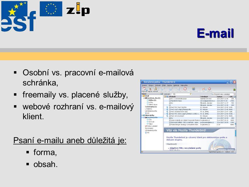E-mail  Osobní vs. pracovní e-mailová schránka,  freemaily vs.