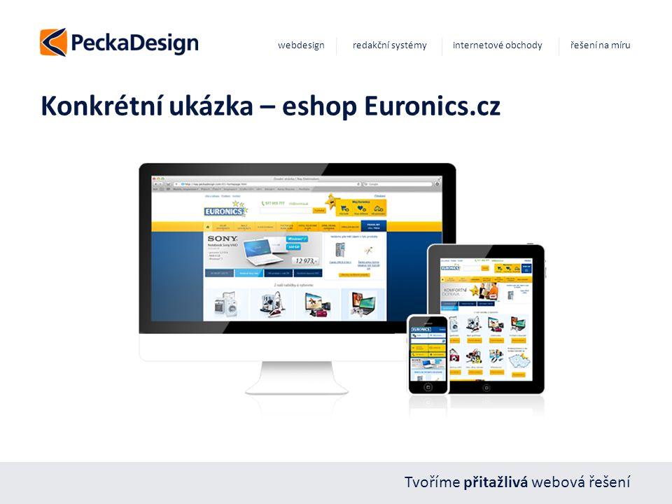 Tvoříme přitažlivá webová řešení webdesign redakční systémy internetové obchody řešení na míru Konkrétní ukázka – eshop Euronics.cz