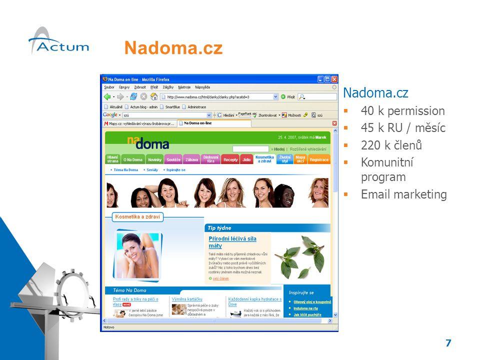 7 Nadoma.cz  40 k permission  45 k RU / měsíc  220 k členů  Komunitní program  Email marketing
