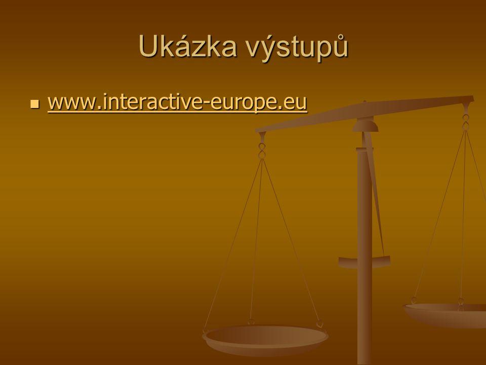 Ukázka výstupů www.interactive-europe.eu www.interactive-europe.eu www.interactive-europe.eu