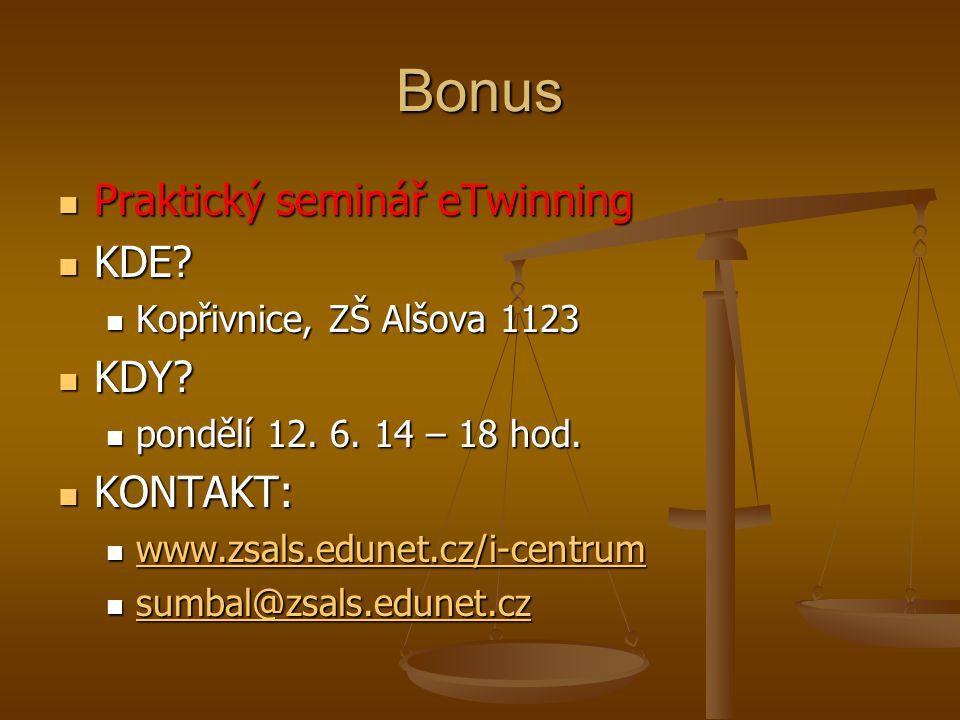 Bonus Praktický seminář eTwinning Praktický seminář eTwinning KDE.
