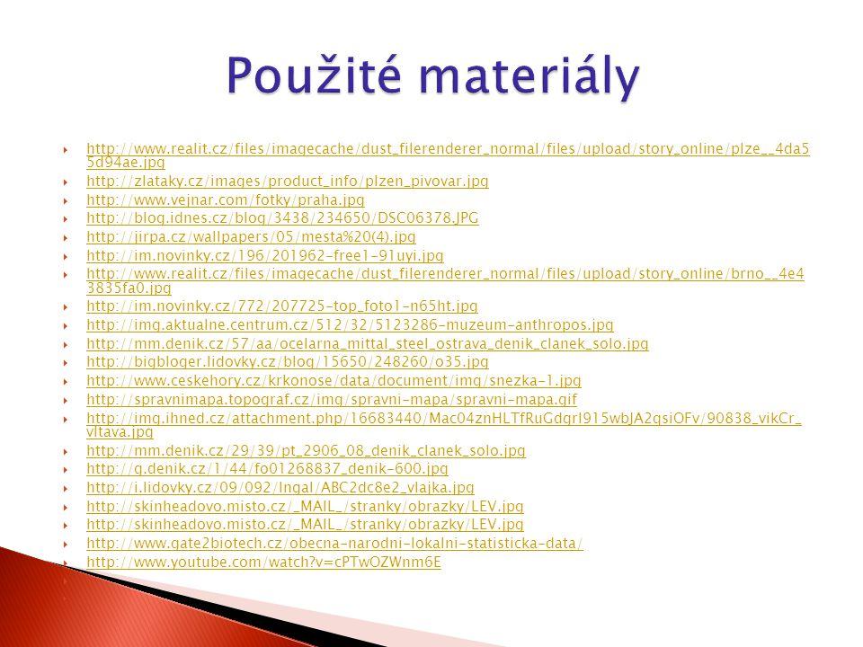  http://www.realit.cz/files/imagecache/dust_filerenderer_normal/files/upload/story_online/plze__4da5 5d94ae.jpg http://www.realit.cz/files/imagecache/dust_filerenderer_normal/files/upload/story_online/plze__4da5 5d94ae.jpg  http://zlataky.cz/images/product_info/plzen_pivovar.jpg http://zlataky.cz/images/product_info/plzen_pivovar.jpg  http://www.vejnar.com/fotky/praha.jpg http://www.vejnar.com/fotky/praha.jpg  http://blog.idnes.cz/blog/3438/234650/DSC06378.JPG http://blog.idnes.cz/blog/3438/234650/DSC06378.JPG  http://jirpa.cz/wallpapers/05/mesta%20(4).jpg http://jirpa.cz/wallpapers/05/mesta%20(4).jpg  http://im.novinky.cz/196/201962-free1-91uyi.jpg http://im.novinky.cz/196/201962-free1-91uyi.jpg  http://www.realit.cz/files/imagecache/dust_filerenderer_normal/files/upload/story_online/brno__4e4 3835fa0.jpg http://www.realit.cz/files/imagecache/dust_filerenderer_normal/files/upload/story_online/brno__4e4 3835fa0.jpg  http://im.novinky.cz/772/207725-top_foto1-n65ht.jpg http://im.novinky.cz/772/207725-top_foto1-n65ht.jpg  http://img.aktualne.centrum.cz/512/32/5123286-muzeum-anthropos.jpg http://img.aktualne.centrum.cz/512/32/5123286-muzeum-anthropos.jpg  http://mm.denik.cz/57/aa/ocelarna_mittal_steel_ostrava_denik_clanek_solo.jpg http://mm.denik.cz/57/aa/ocelarna_mittal_steel_ostrava_denik_clanek_solo.jpg  http://bigbloger.lidovky.cz/blog/15650/248260/o35.jpg http://bigbloger.lidovky.cz/blog/15650/248260/o35.jpg  http://www.ceskehory.cz/krkonose/data/document/img/snezka-1.jpg http://www.ceskehory.cz/krkonose/data/document/img/snezka-1.jpg  http://spravnimapa.topograf.cz/img/spravni-mapa/spravni-mapa.gif http://spravnimapa.topograf.cz/img/spravni-mapa/spravni-mapa.gif  http://img.ihned.cz/attachment.php/16683440/Mac04znHLTfRuGdgrl915wbJA2qsiOFv/90838_vikCr_ vltava.jpg http://img.ihned.cz/attachment.php/16683440/Mac04znHLTfRuGdgrl915wbJA2qsiOFv/90838_vikCr_ vltava.jpg  http://mm.denik.cz/29/39/pt_2906_08_denik_clanek_solo.jpg http://mm.denik.cz/29/39/pt_2906_08_denik_cla