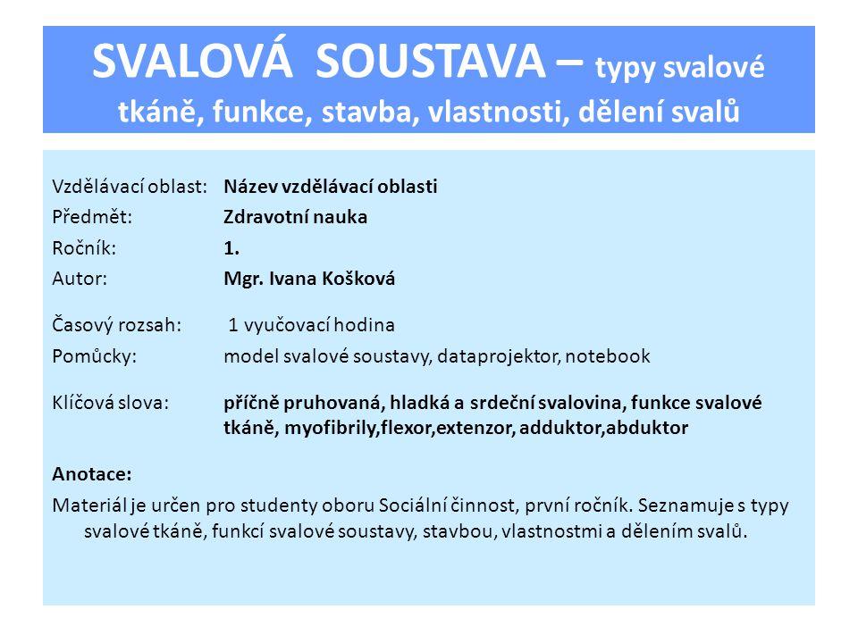 SVALOVÁ SOUSTAVA 1.