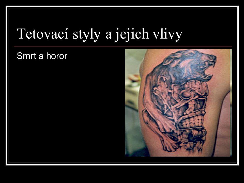Tetovací styly a jejich vlivy Smrt a horor