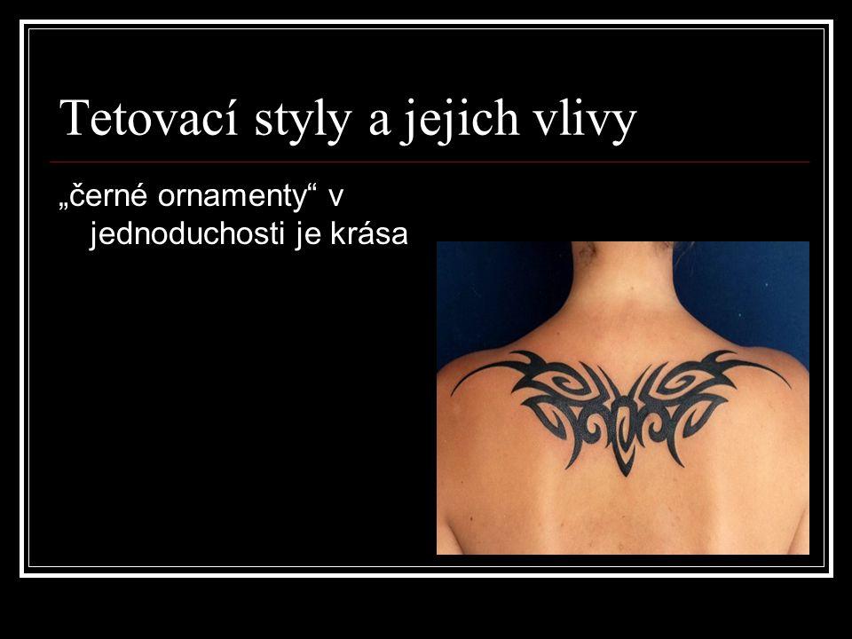 """Tetovací styly a jejich vlivy """"černé ornamenty"""" v jednoduchosti je krása"""