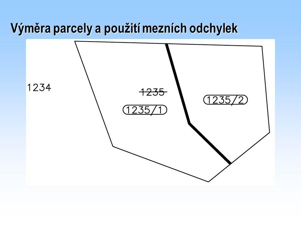 Výměra parcely a použití mezních odchylek