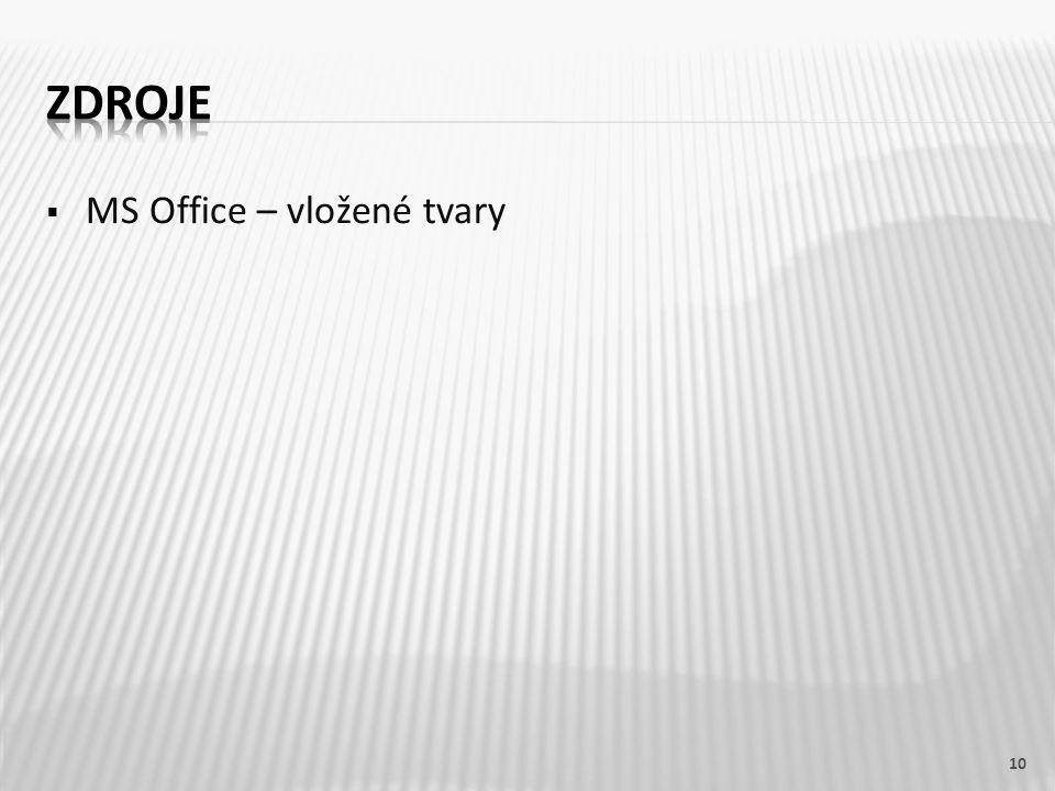  MS Office – vložené tvary 10