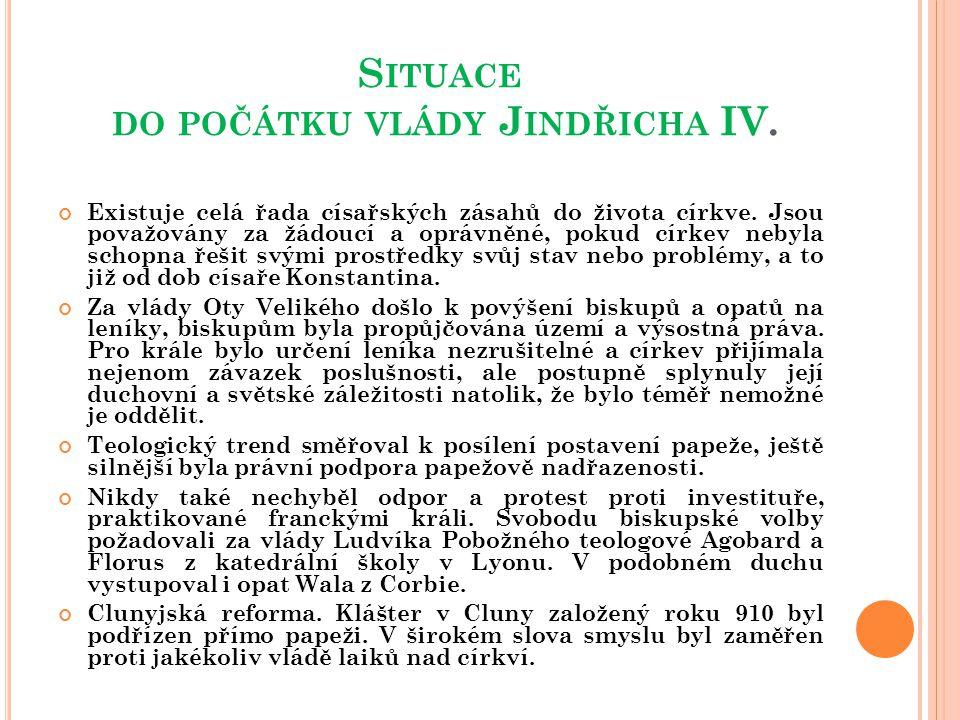 S ITUACE ZA VLÁDY J INDŘICHA III.(1039-1056) syn císaře Konráda II.