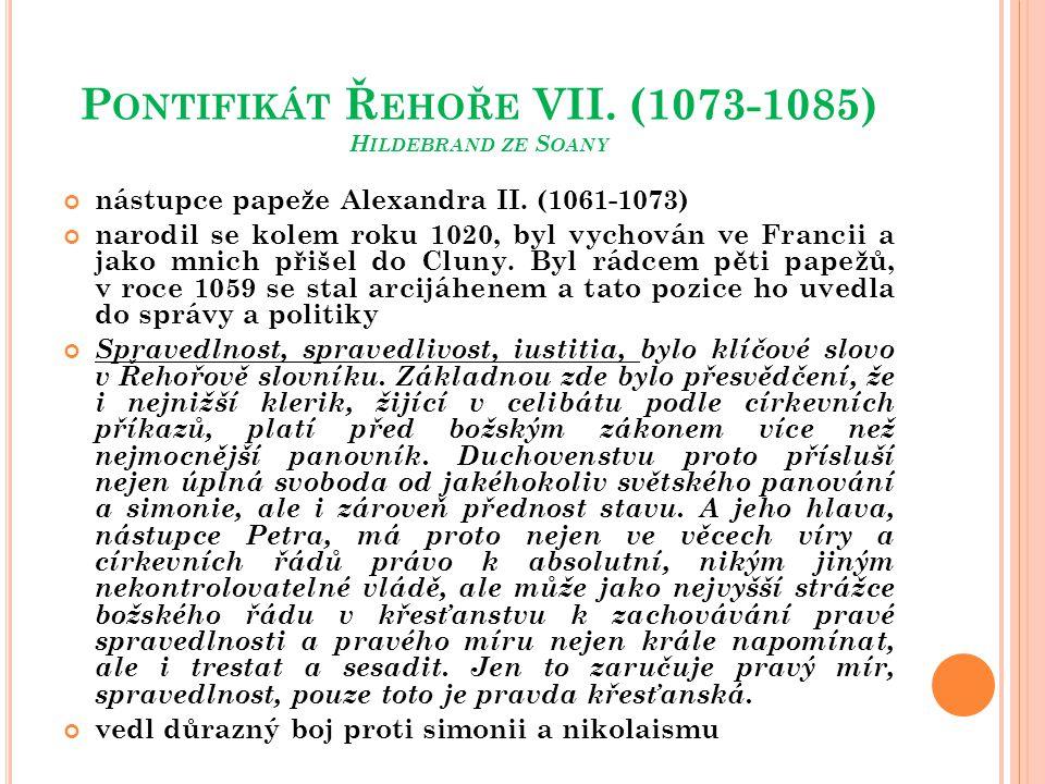 P OKRAČOVÁNÍ 1075 - Dictatus papae - 27 stručných vět, vsunutých do sbírky papežských listů, které asi měly sloužit jako myšlenková základna nového církevního práva postní synoda v Římě roku 1075 - zásadní zákaz biskupům v říši přijmout od krále investituru berlou a prstenem, jak se to dosud konalo 1075 se zhroutila moc patarie v Miláně - na milánský stolec dosadil Jindřich IV.