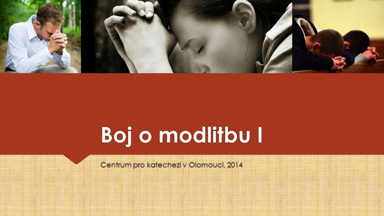 Boj o modlitbu I Centrum pro katechezi v Olomouci, 2014