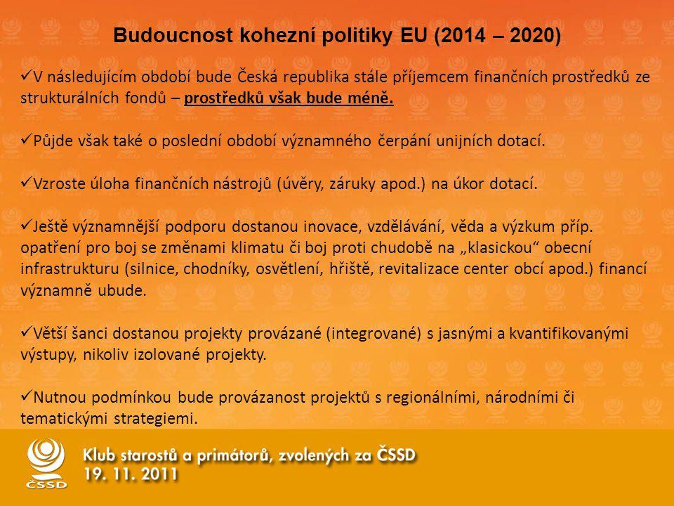 V následujícím období bude Česká republika stále příjemcem finančních prostředků ze strukturálních fondů – prostředků však bude méně.