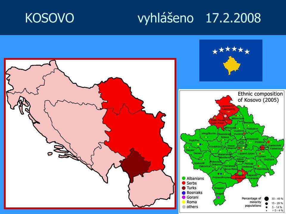 KOSOVO vyhlášeno 17.2.2008