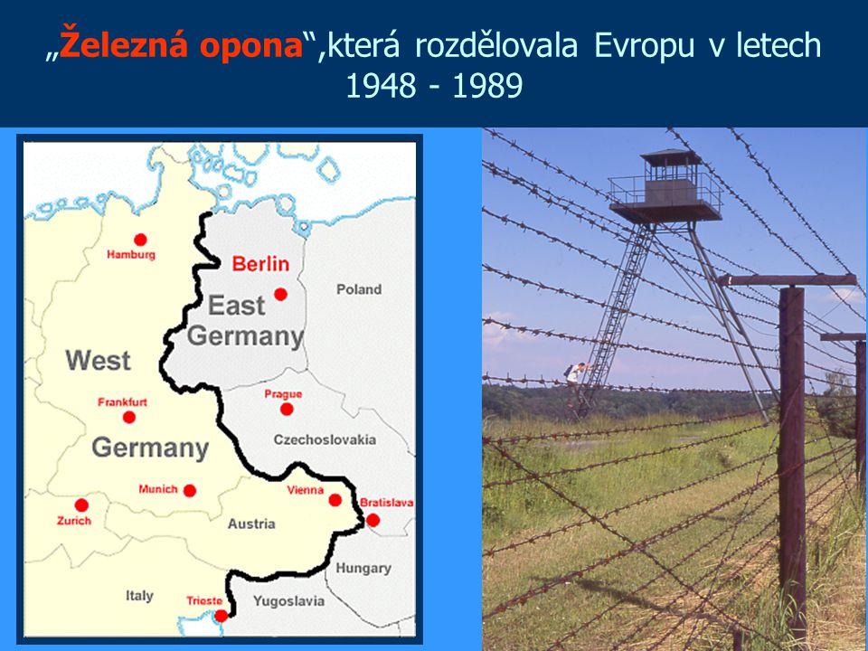 """""""Železná opona"""",která rozdělovala Evropu v letech 1948 - 1989"""