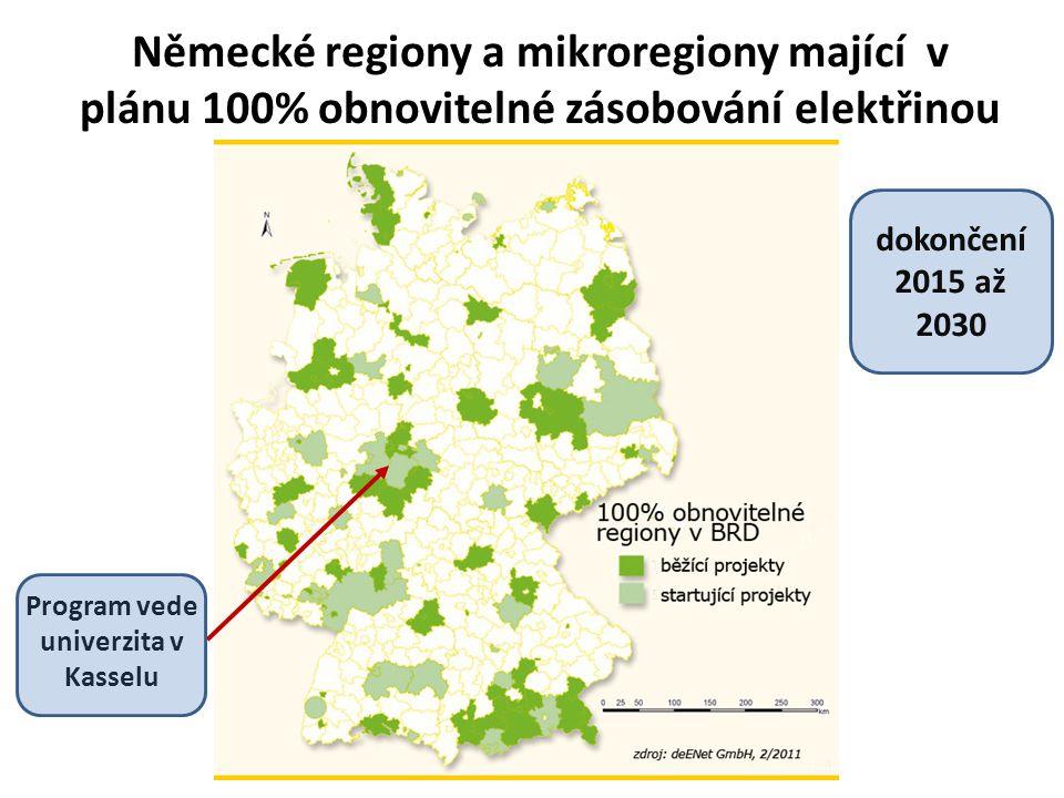 Německé regiony a mikroregiony mající v plánu 100% obnovitelné zásobování elektřinou Program vede univerzita v Kasselu dokončení 2015 až 2030
