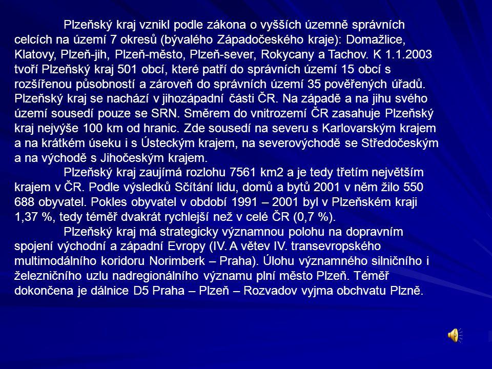 Plzeňský kraj vznikl podle zákona o vyšších územně správních celcích na území 7 okresů (bývalého Západočeského kraje): Domažlice, Klatovy, Plzeň-jih,