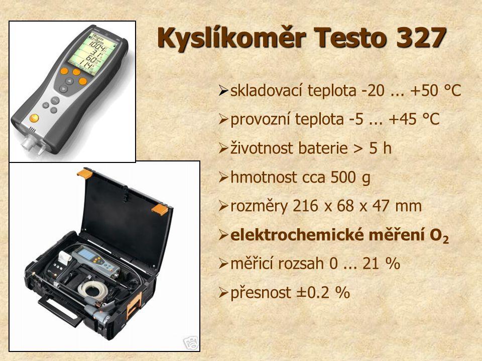 Kyslíkoměr Testo 327  skladovací teplota -20... +50 °C  provozní teplota -5... +45 °C  životnost baterie > 5 h  hmotnost cca 500 g  rozměry 216 x