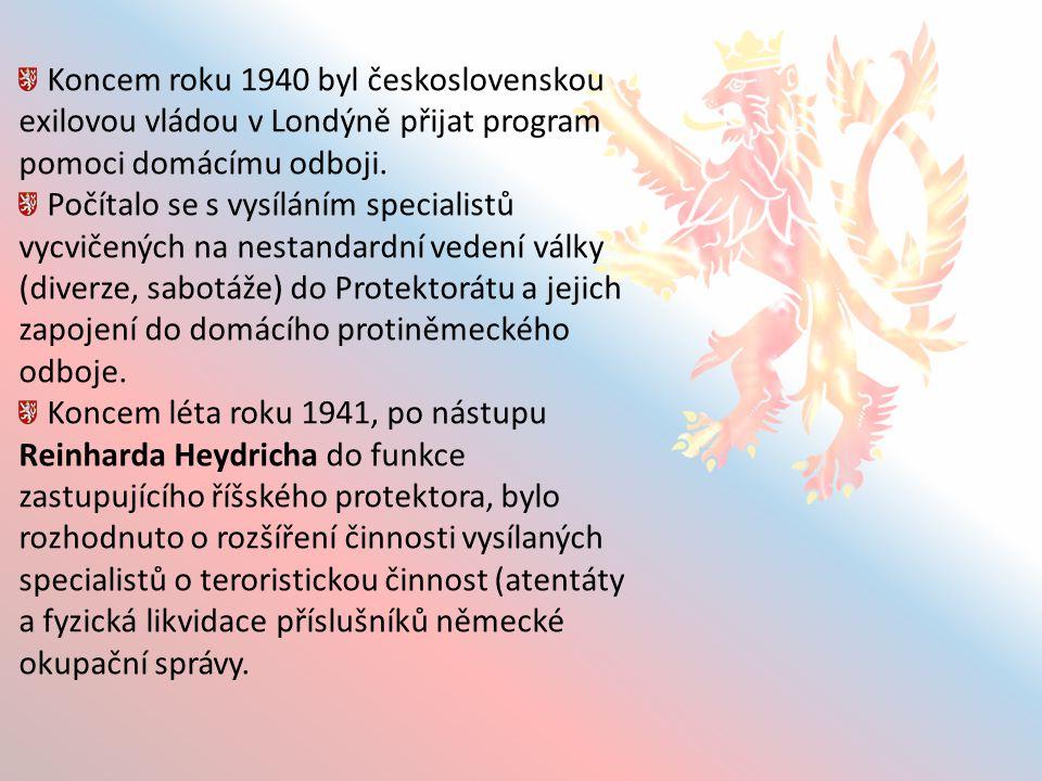 Koncem roku 1940 byl československou exilovou vládou v Londýně přijat program pomoci domácímu odboji.