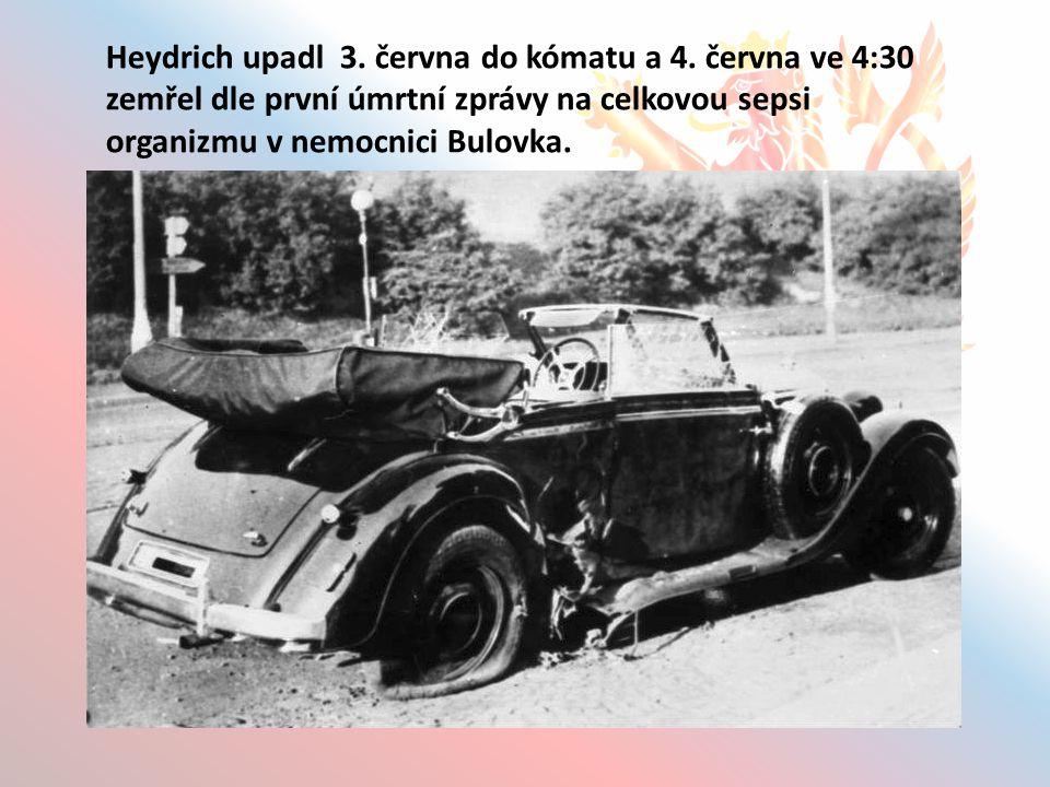 Heydrich upadl 3.června do kómatu a 4.