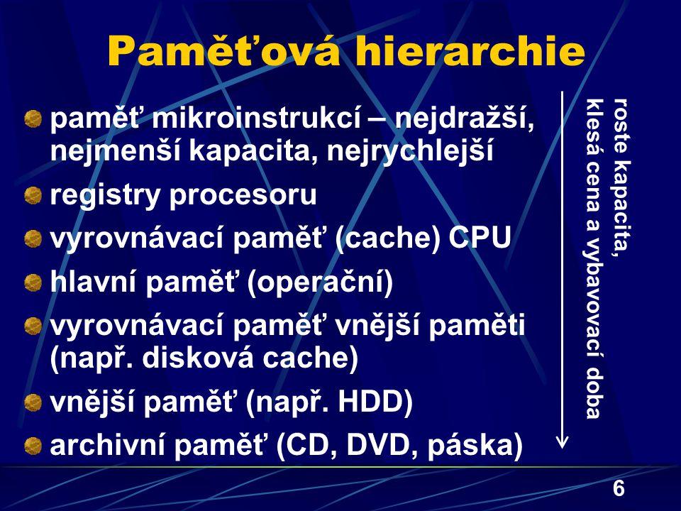 7 Druhy pamětí s přímým přístupem (RAM) Paměť pouze ke čtení: RAM ROM (ROM) Paměť ke čtení i zápisu: RAM RWM (RAM) statická SRAM (data uchována v klopných obvodech) dynamická DRAM – data uchována pomocí kondenzátoru (přítomnost nebo nepřítomnost náboje), ten se ale samovolně vybíjí  obsah DRAM je třeba periodicky obnovovat (interval několika milisekund) výhoda oproti SRAM: méně tranzistorů, tedy vyšší kapacita na stejně velkém čipu; použití: operační (hlavní) paměť počítače nevýhoda oproti SRAM: delší vybavovací doba