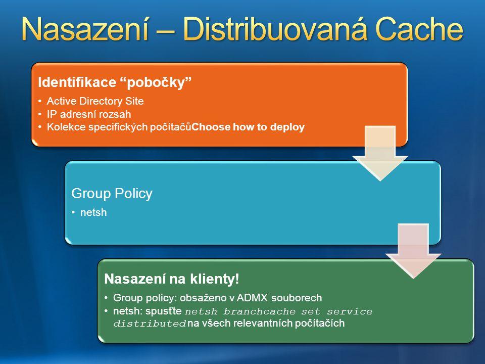 """Identifikace """"pobočky"""" Active Directory SiteActive Directory Site IP adresní rozsahIP adresní rozsah Kolekce specifických počítačůChoose how to deploy"""