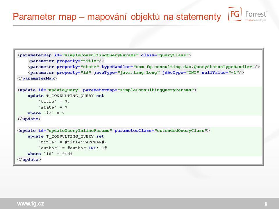 Parameter map – mapování objektů na statementy 8 www.fg.cz