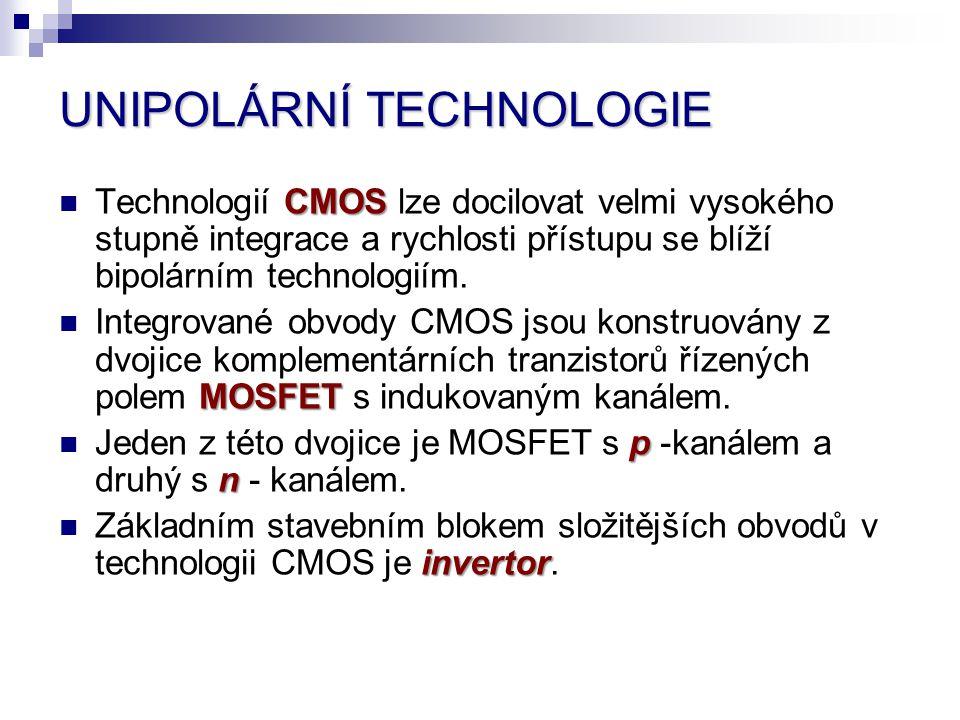 Technologií C CC CMOS lze docilovat velmi vysokého stupně integrace a rychlosti přístupu se blíží bipolárním technologiím. Integrované obvody CMOS jso