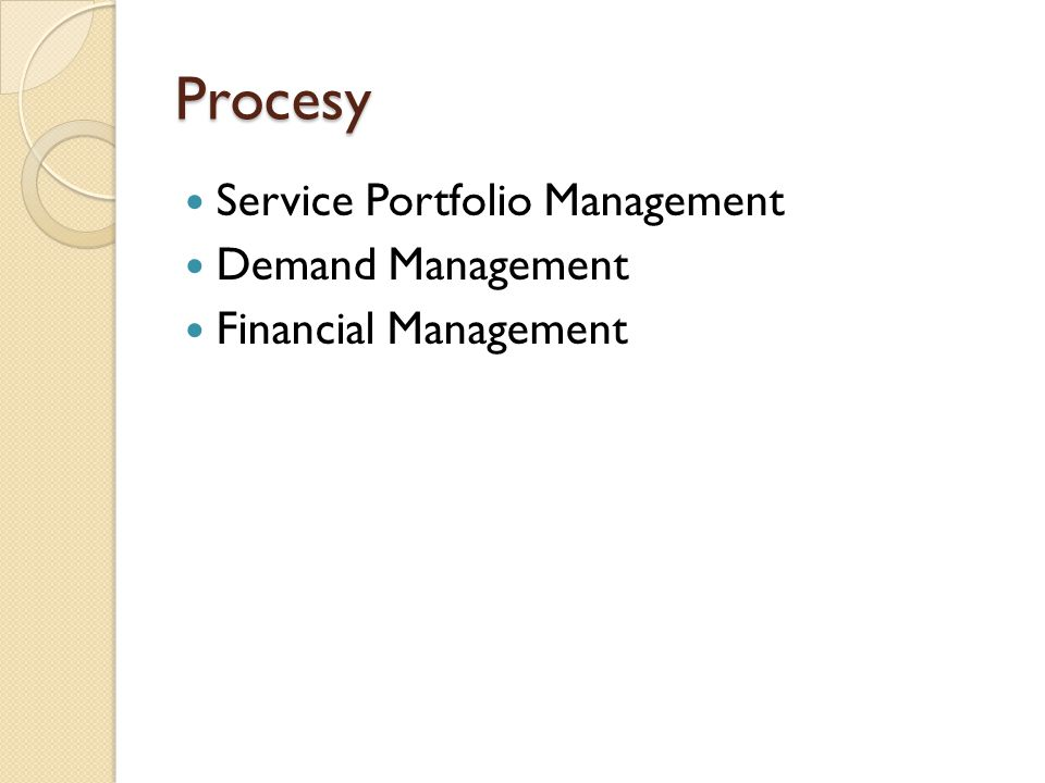 Procesy Service Portfolio Management Demand Management Financial Management