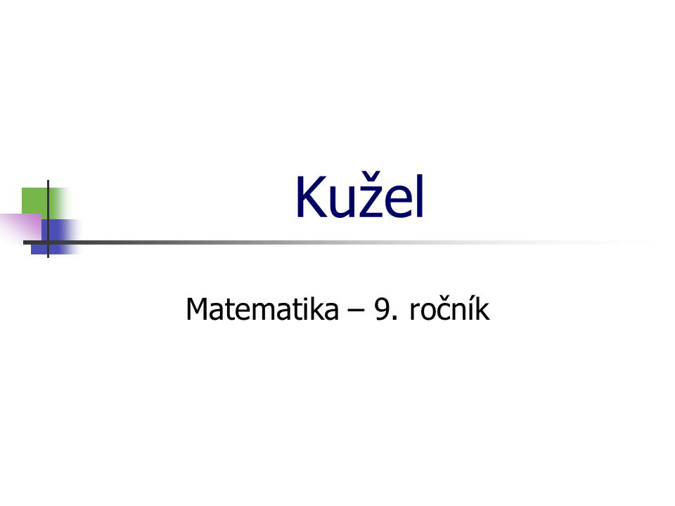 Kužel Matematika – 9. ročník