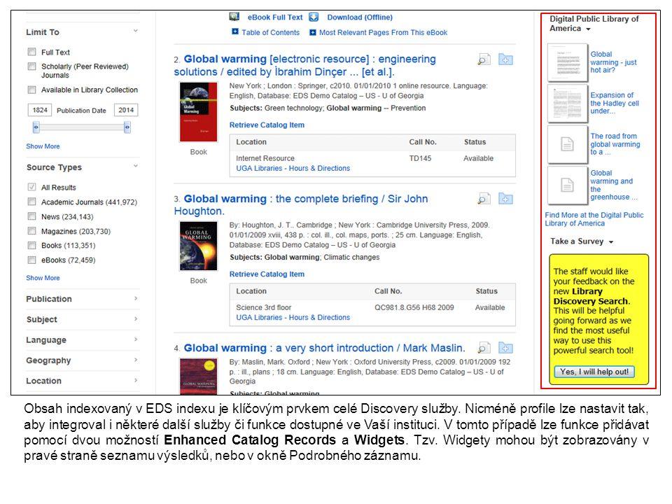 V sekci Viewing Results můžete ektivovat/deaktivovat možnost Enhanced Catalog Records.