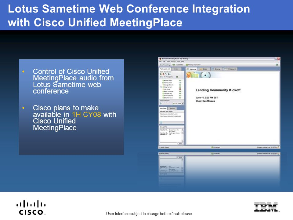 Lotus Sametime Web Conference Integration with Cisco Unified MeetingPlace Control of Cisco Unified MeetingPlace audio from Lotus Sametime web conferen
