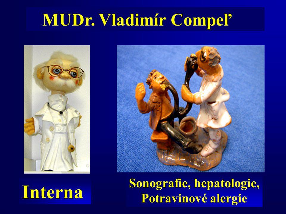 Sonografie, hepatologie, Potravinové alergie Interna MUDr. Vladimír Compeľ